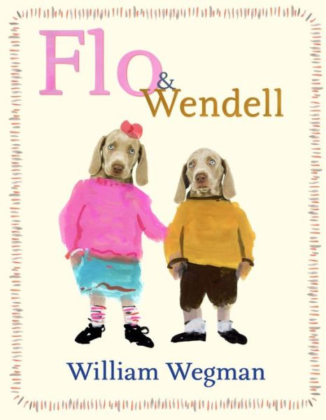 Flo and Wendell by William Wegman